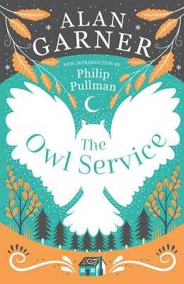 The Owl Service - Garner, Alan