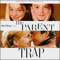The Parent Trap [1998 Original Soundtrack] - Original Soundtrack