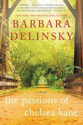 The Passions of Chelsea Kane - Delinsky, Barbara
