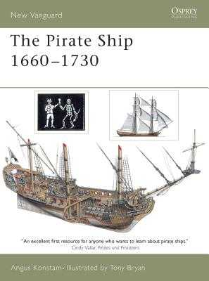 The Pirate Ship 1660-1730 - Konstam, Angus, Dr.