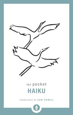 The Pocket Haiku - Hamill, Sam (Translated by)