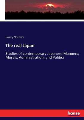The real Japan - Norman, Henry