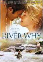 The River Why - Matthew Leutwyler