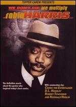 The Robin Harris Story: We Don't Die, We Multiply