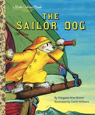 The Sailor Dog - Brown, Margaret Wise