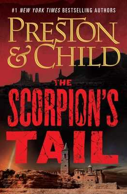The Scorpion's Tail - Preston, Douglas, and Child, Lincoln