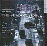 The Shadow Side: Contemporary Songs from Scotland