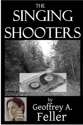 The Singing Shooters - Feller, Geoffrey a