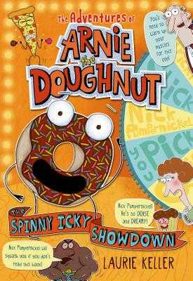The Spinny Icky Showdown: The Adventures of Arnie the Doughnut -