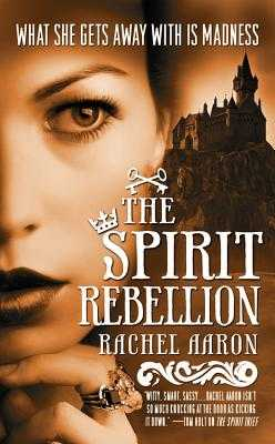 The Spirit Rebellion - Aaron, Rachel