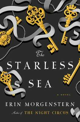 The Starless Sea - Morgenstern, Erin