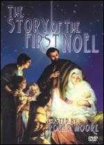 The Story of the First Noël