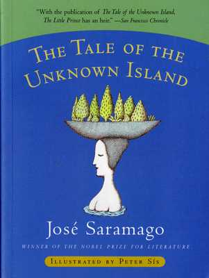 The Tale of the Unknown Island - Saramago, Jose