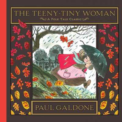 The Teeny-Tiny Woman - Galdone, Paul
