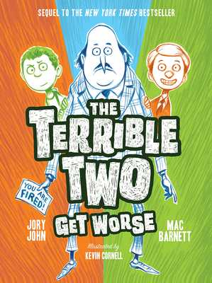 The Terrible Two Get Worse - Barnett, Mac, and John, Jory