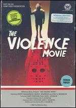 The Violence Movie