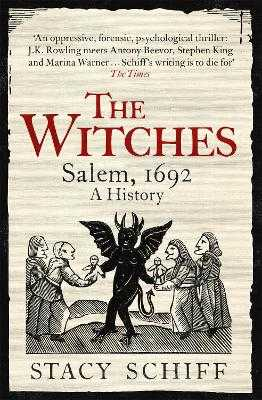 The Witches: Salem, 1692 - Schiff, Stacy