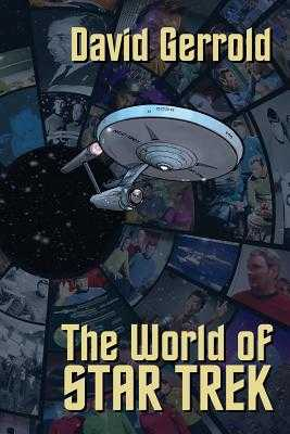 The World Of Star Trek - Gerrold, David, and Templeton, Ty, MR (Cover design by)
