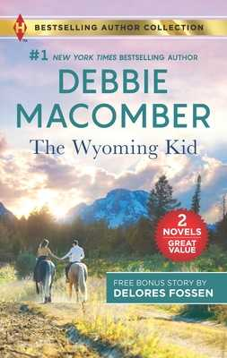 The Wyoming Kid & the Horseman's Son: A 2-In-1 Collection - Macomber, Debbie, and Fossen, Delores