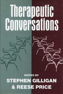 Therapeutic Conversations - Gilligan, Stephen G (Editor), and Price, Reese E (Editor)