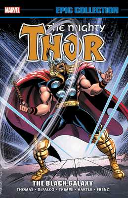 Thor Epic Collection: The Black Galaxy - Marvel Comics