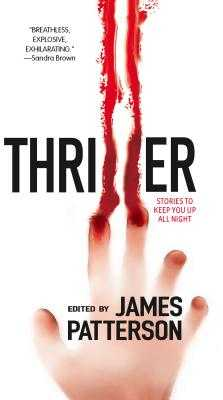 Thriller: Stories to Keep You Up All Night - Bell, Ted, and Blackwood, Grant, and Child, Lee