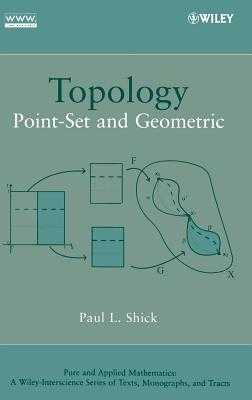 Topology: Point-Set and Geometric - Shick, Paul L