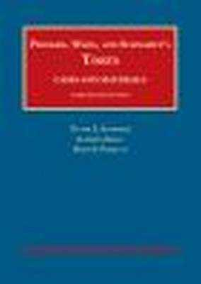 Torts, Cases and Materials - Schwartz, Victor, and Kelly, Kathryn, and Partlett, David