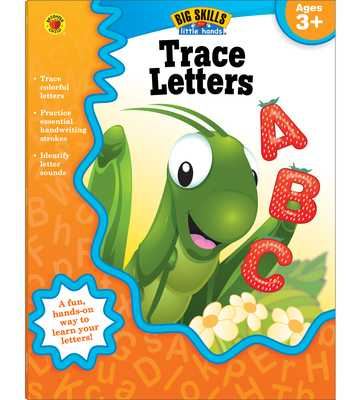 Trace Letters, Ages 3 - 5 - Brighter Child (Compiled by), and Carson-Dellosa Publishing (Compiled by)