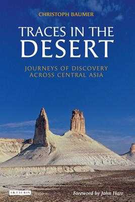 Traces in the Desert - Baumer, Christoph, and Hare, John, LLB (Foreword by)