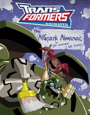 Transformers Animated: The Allspark Almanac - Forster, William