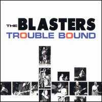 "Trouble Bound [US 12""] - The Blasters"