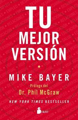 Tu Mejor Version - Bayer, Mike
