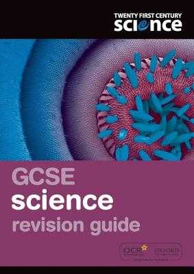 Twenty First Century Science: GCSE Science Revision Guide - Hulme, Philippa Gardom