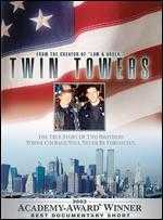 Twin Towers - Bill Guttentag; Robert David Port