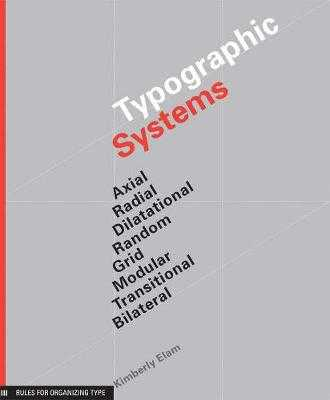 Typographic Systems of Design - Elam, Kimberly