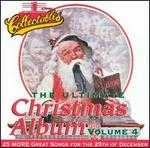 Ultimate Christmas Album, Vol. 4