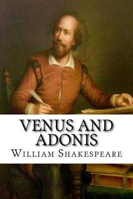 an analysis of the poem venus and adonis by william shakespeare Per bevington: venus and adonis was written early in shakespeare's career, in c 1592-3, and draws on the vogue of ovidian and erotic poetry of the 1580s and 1590s it combines three passages from ovid's metamorphoses : the story in book 10 of venus' pursuit of adonis, and the bashful reluctance of a young men (male coyness) as exemplified by.