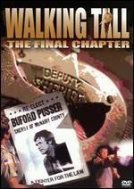 Walking Tall: The Final Chapter
