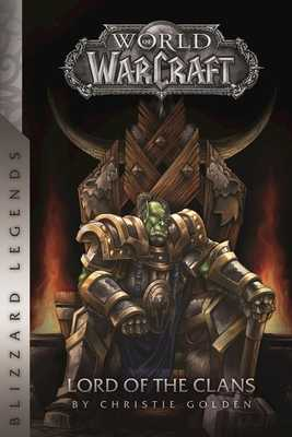 Warcraft: Lord of the Clans - Golden, Christie