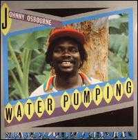 Water Pumping - Johnny Osbourne