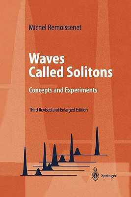 Waves Called Solitons: Concepts and Experiments - Remoissenet, M.