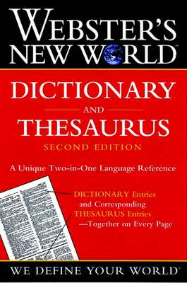 Webster's New World Dictionary and Thesaurus, 2nd Edition (Paper Edition) - The Editors of the Webster's New World Dictionaries