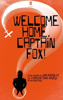 Welcome Home, Captain Fox! - Weigh, Anthony