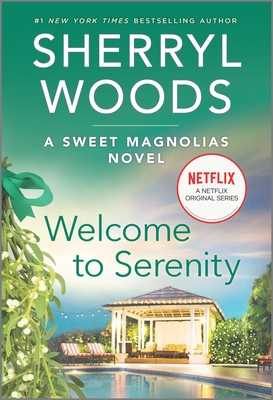 Welcome to Serenity - Woods, Sherryl