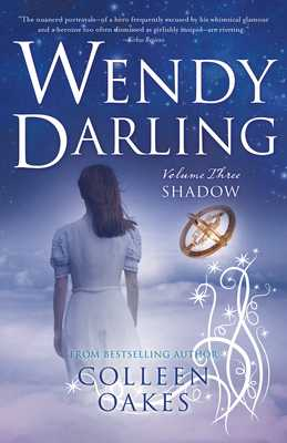 Wendy Darling: Vol 3: Shadow - Oakes, Colleen