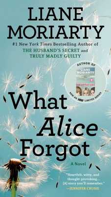 What Alice Forgot - Moriarty, Liane