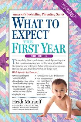 What to Expect the First Year - Murkoff, Heidi