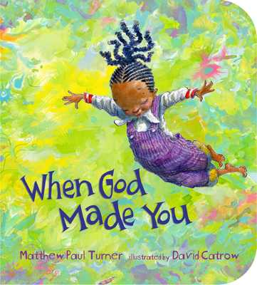 When God Made You - Turner, Matthew Paul