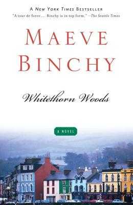 Whitethorn Woods - Binchy, Maeve
